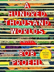 """The cover to local author Bob Proehl's new novel,  """"A Hundred Thousand Worlds."""""""