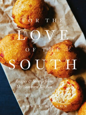 """Like many beautiful books these days, Amber Wilson's """"For the Love of the South"""" began as a website of the same name — """"a place,"""" she writes, """"where I shared my love for the food, characters, and culture that helped shape who I am."""""""