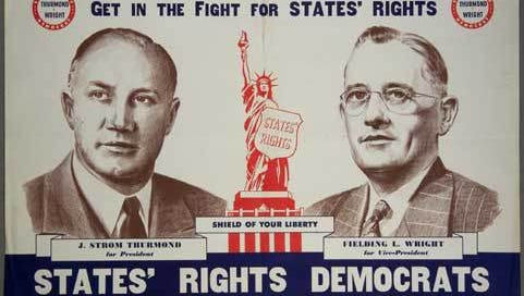 The poster for the Dixiecrat ticket in 1948 with Strom Thurmond running for President.