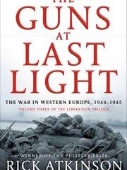 """""""The Guns at Last Light,"""" by Rick Atkinson"""