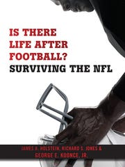 """Is There Life after Football? Surviving the NFL"" was"