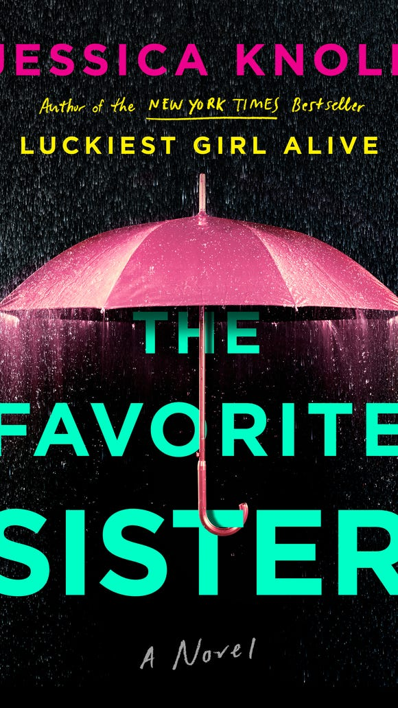"""The Favorite Sister"" by Jessica Knoll"