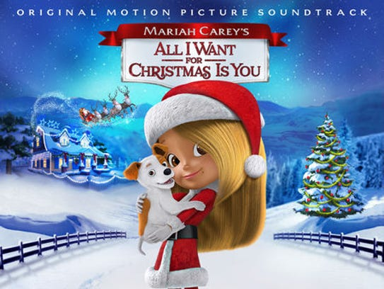 """The soundtrack for """"Mariah Carey's All I Want for Christmas"""
