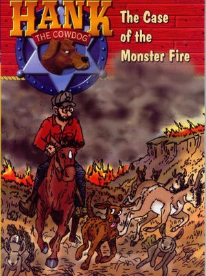 """""""Hank the Cowdog: The Case of the Monster Fire"""" by John R. Erickson"""