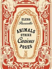 """""""Animals Strike Curious Poses,"""" by Elena Passarello"""