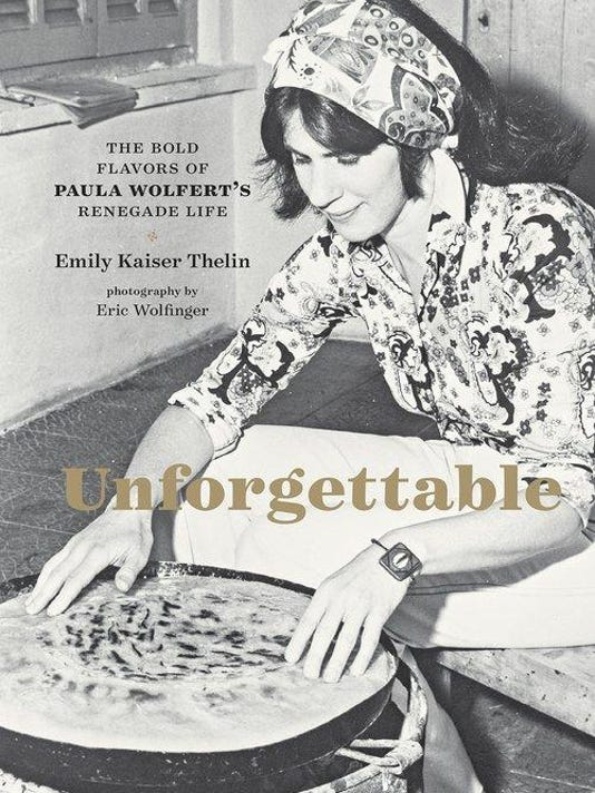 Paula Wolfert_Unforgettable bookcover