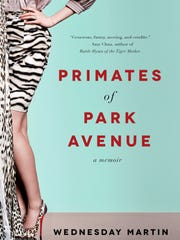"""Primates of Park Avenue"" by Wednesday Martin"