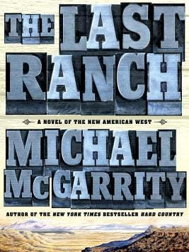 """The Last Ranch"" by Michael McGarrity"