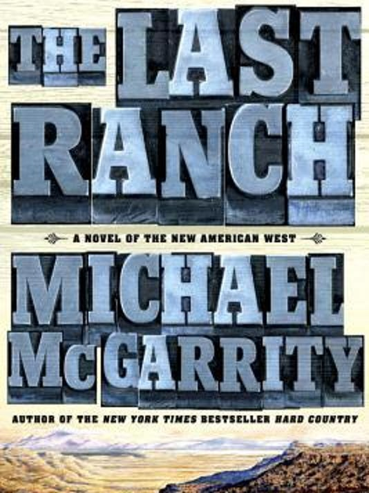 The-Last-Ranch-by-Michael-McGarrity.jpg