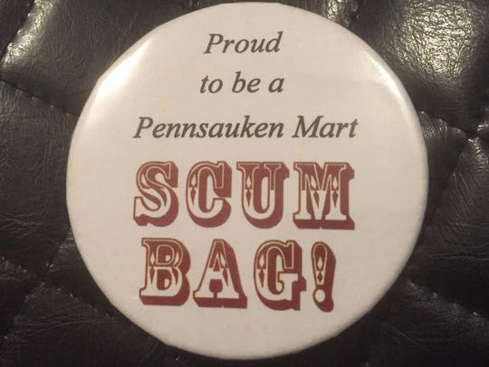 Pennsauken Mart supporters sported this button in response