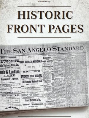 Cover of the Historical Front Pages special edition of the San Angelo Standard-Times published in print Sunday, Dec. 3, 2017.