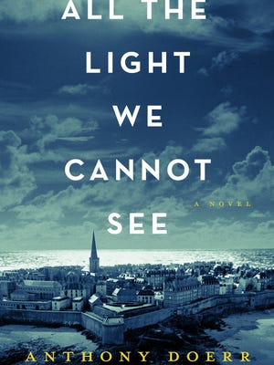 """All the Light We Cannot See"" by Anthony Doerr."