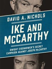 Ike and McCarthy: Dwight Eisenhower's Secret Campaign