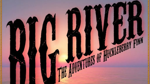 """Backdoor Theatre's production of """"Big River: The Adventures of Huckleberry Finn,"""" with sign language translation, will open Friday."""
