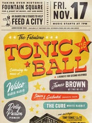 Tonic Ball is scheduled Nov. 17 in Fountain Square.