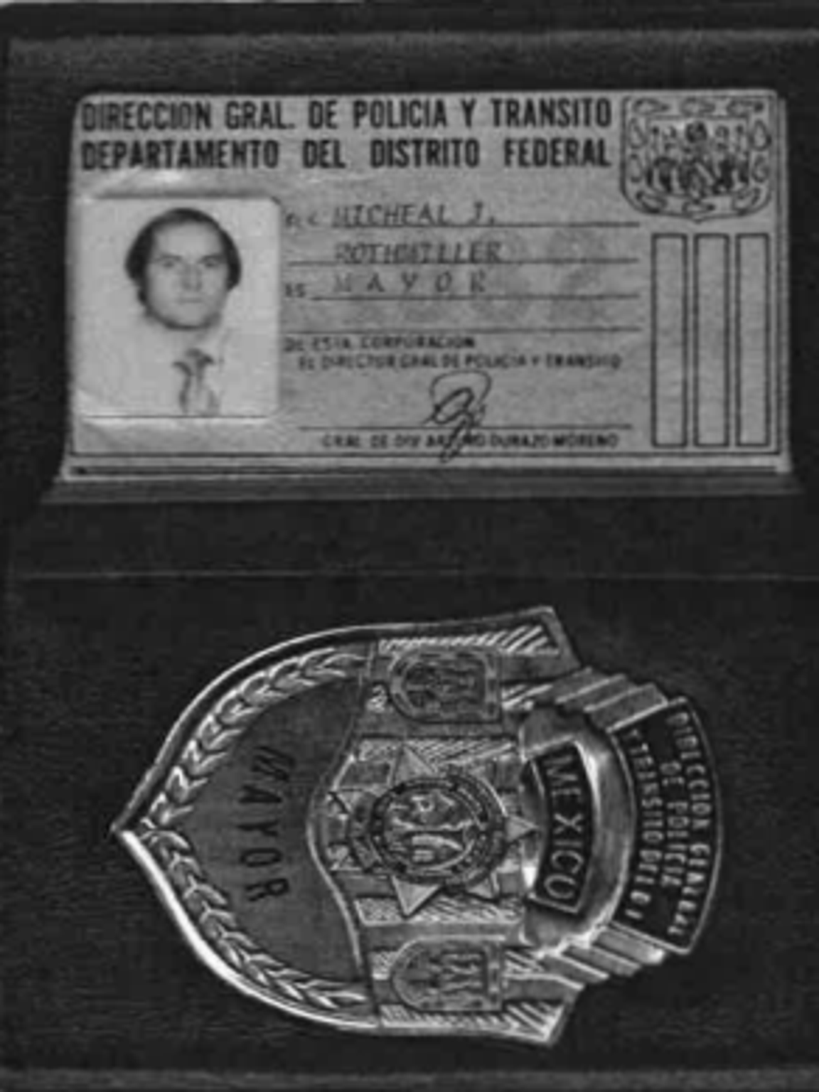 Mike Rothmiller's Federale Police badge provided by Arturo Durazo Moreno, bearing the rank of major. Rothmiller could carry firearms and explosives in Mexico with his credentials.
