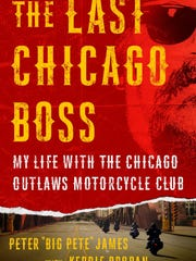 """""""The Last Chicago Boss"""" by Peter """"Big Pete"""" James with Kerrie Droban."""