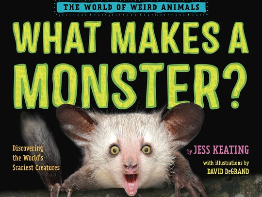 """What Makes a Monster?"" by Jess Keating"
