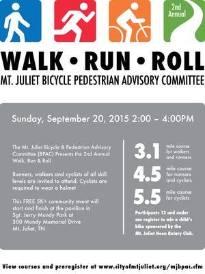 The 2015 Mt. Juliet Walk, Run & Roll will be held Sunday, Sept. 20.