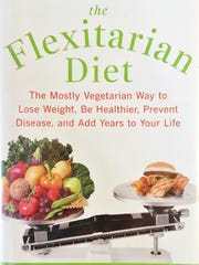 'The Flexitarian Diet' by Dawn Jackson Blatner, registered dietitian and nutritionist, offers suggestions for eating mostly vegetarian, with some lean meats.