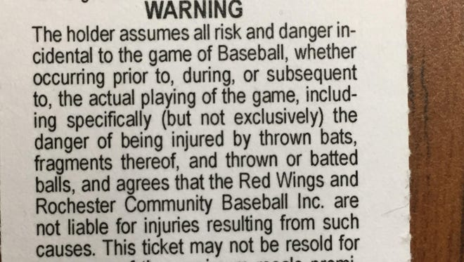 The back of all tickets for Rochester Red Wings games come with this warning.