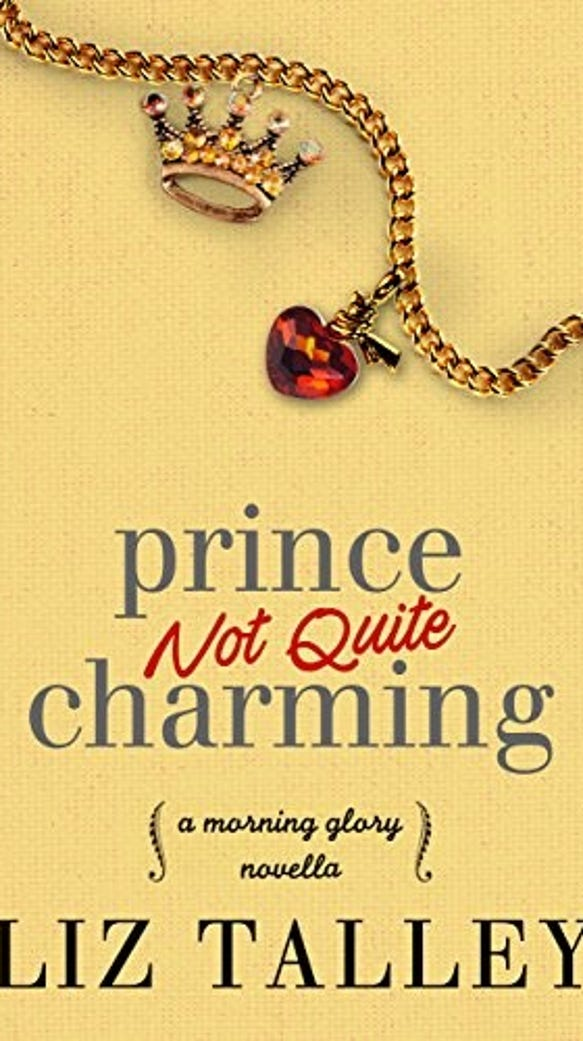 """""""Prince Not Quite Charming"""" by Liz Talley"""