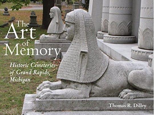 The Art of Memory: Historic Cemeteries of Grand Rapids,