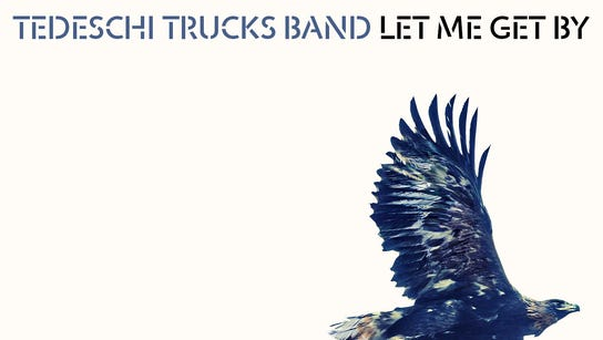 """Tedeshi Trucks Band, """"Let Me Get By."""""""