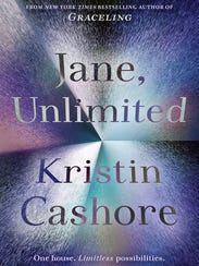 """""""Jane, Unlimited"""" by Kristin Cashore."""