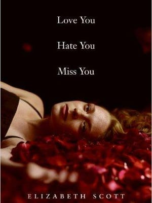 """""""Love You Hate You Miss You"""""""