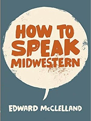 """How to Speak Midwestern"" book cover."