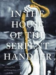 """""""In the House of the Serpent Handler"""" by Julia C. Duin"""