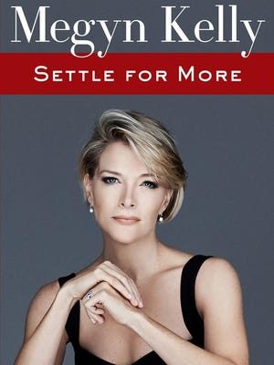 'Settle for More' by Megyn Kelly