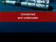 Unmanned and underwater