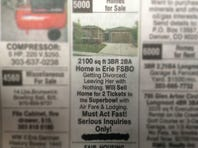 Will sell home for 2 tickets to the Super Bowl ad posted in newspapers throughout Denver, Broomfield and Longmont.