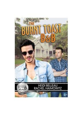 The Burnt Toast B&B by Heidi Belleau and Rachel Haimowitz. (Photo: Riptide Publishing)