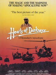 "The documentary ""Hearts of Darkness"" chronicles the making of the film ""Apocalypse Now."""