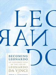"""Becoming Leonardo"" by Mike Lankford."