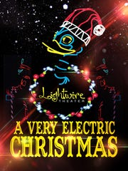 Lightwire Theater's A Very Electric Christmas is coming to Stefanie H. Weill Center for the Performing Arts at 7:30 p.m. on December 17.