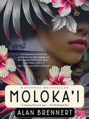 """Moloka'i"" by Alan Brennert"