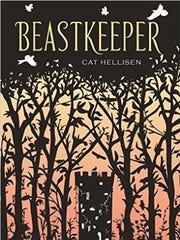 'Beastkeeper' by Cat Hellisen