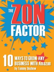 """The Zon Factor"" by Tammy Duchow."