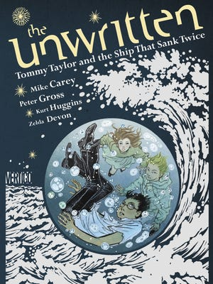 """Mike Carey and Peter Gross' boy wizard and his friends get an origin story in the graphic novel """"The Unwritten: Tommy Taylor and the Ship That Sank Twice."""""""