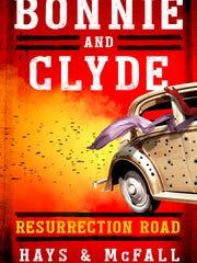 Bonnie & Clyde Resurrection Roady by Hays & McFall