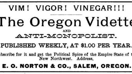 Ad from the 1884-85 Oregon, Washington and Idaho Gazeteer and Business Directory for The Oregon Vidette, a Salem newspaper owned by E.O. Norton.