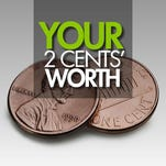 Your 2 Cents' Worth: Thurday, Feb. 23
