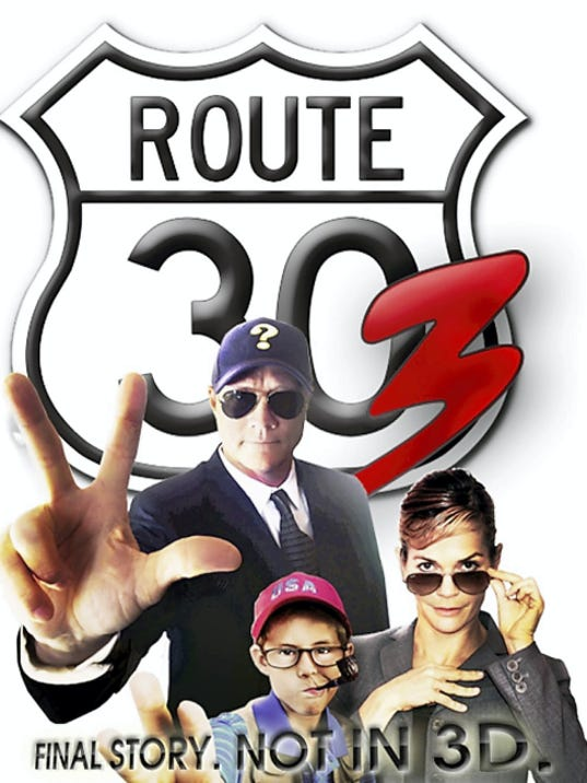Poster for Route 30 Three movie   route30trilogy.com