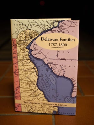 """The Delaware Genealogical Society book committee recently published its work, """"Delaware Families 1787-1800."""""""