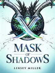 """Mask of Shadows"" by Linsey Miller."