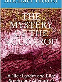 Michael Hoard has published this book on the legend of the Rougarou
